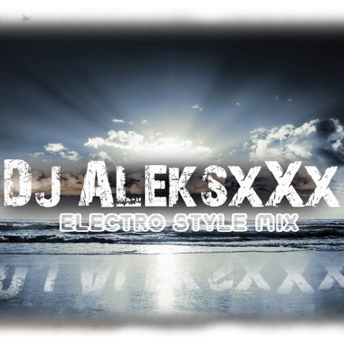 Dj AleksxXx - Electro Style mix (18-06-10)