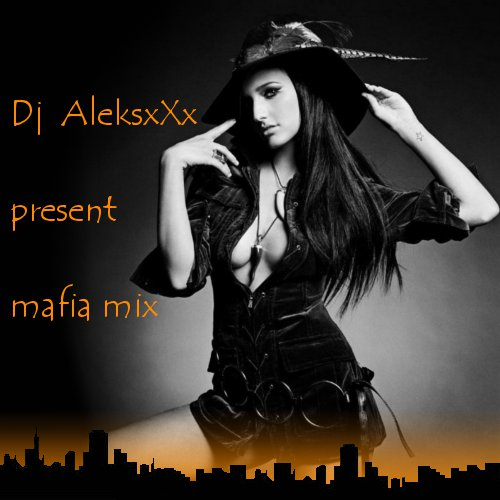 Dj AleksxXx present Mafia Mix (2CD)
